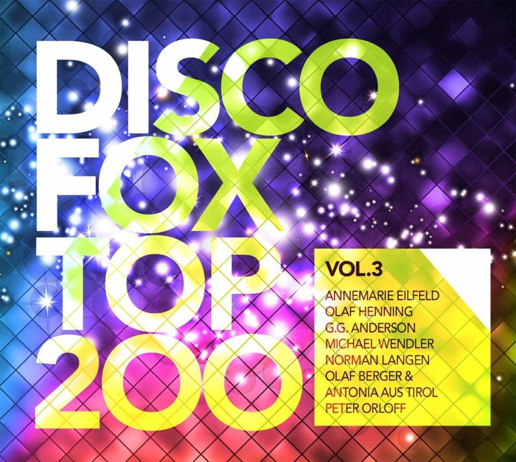 "Disco Fox Top 200 Vol. 3 - Andreas Kuhne ""Das Leben beginnt"""