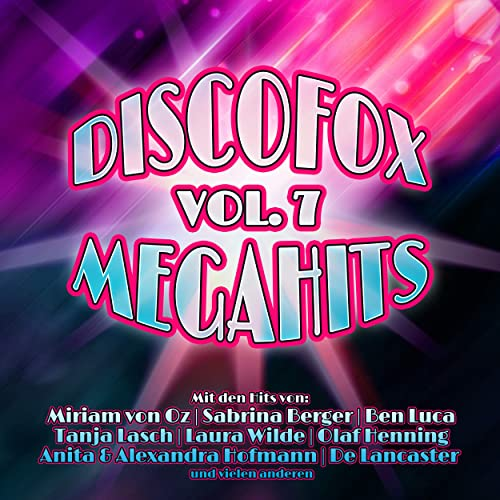 "Discofox Vol. 7 Megahits: ""Andreas Kuhne - Wo ich bin ..."""
